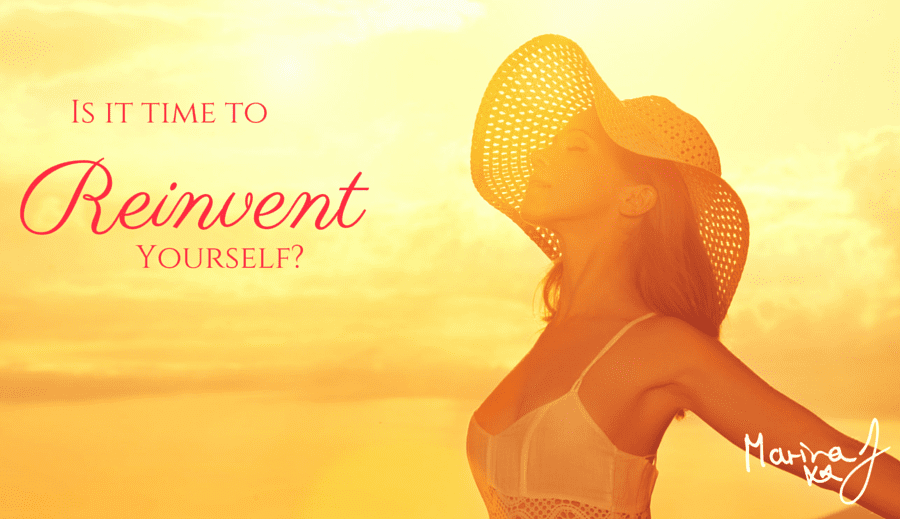 Is it time to Reinvent Yourself?