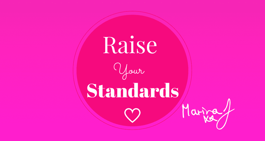 Raise your Standards… X