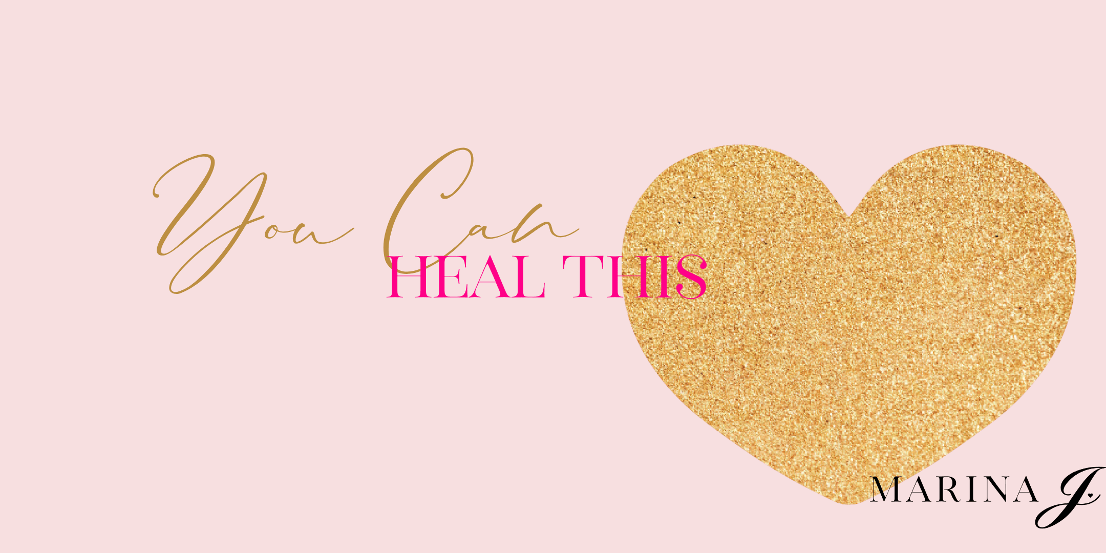 You Can Heal This